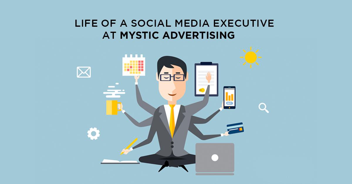 Life of a Social Media Executive at Mystic Advertising (By Rizwan Haq | Social Media Executive)