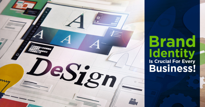 Brand Identity Is Crucial For Every Business!